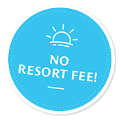 No Resort Fee!